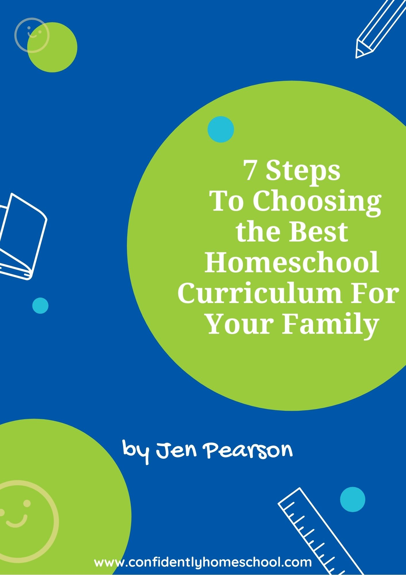 7 Steps to Choosing the Best Homeschool Curriculum for Your Family cover