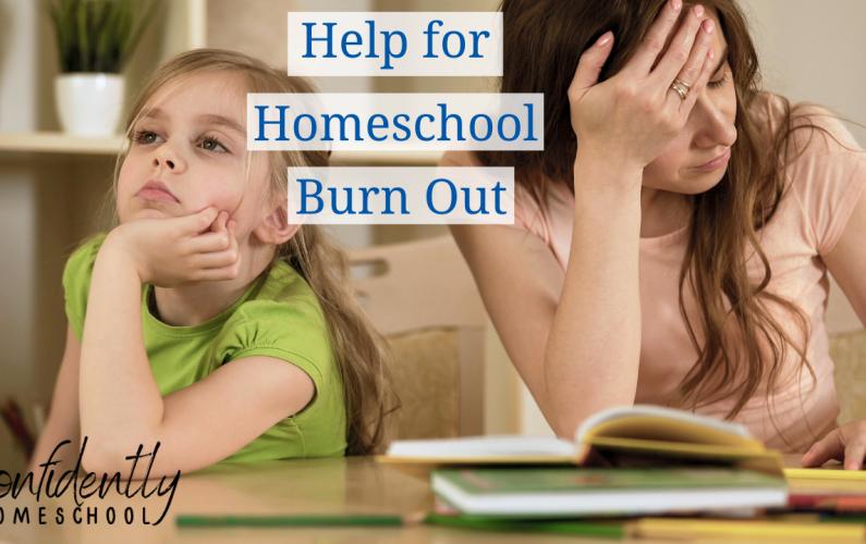 Help_For_Homeschool_Burn_Out_Confidently_Homeschool